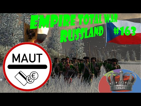 Die PKW Maut in Deutschland - Let´s play Empire Total War Russland #163