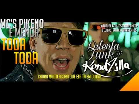 MCs Pikeno e Menor   Toda Toda COM LETRA 2013