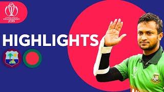 Shakib Stars In Huge Chase! | Windies vs Bangladesh - Match Highlights | ICC Cricket World Cup 2019