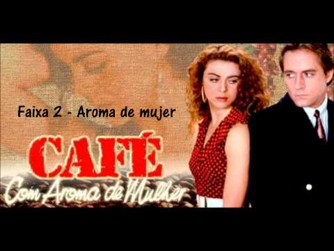 CD - Café, con aroma de mujer - Faixa 02