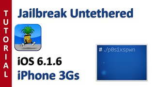 Jailbreak Untethered IOS 6.1.6 IPhone 3Gs & IPod Touch