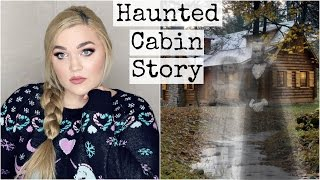 My Family's Haunted Cabin | Childhood Paranormal Storytime