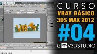 3ds Max + Vray Introductorio04- Control De Ambiente Y