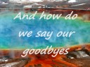Goodbyes~savannah outen (lyrics)