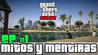 GTA V & GTA V Online Mitos Y Mentiras Ep. #1