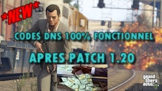NEWS CODES DNS 1.20 GTA 5 ONLINE PS3 100% FONCTIONNELLE