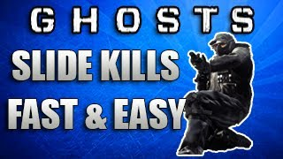 "Call Of Duty: Ghosts ""How To Get Slide Kills Fast & Easy"