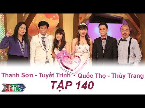 VỢ CHỒNG SON - Tập 140 | Thanh Sơn - Tuyết Trinh | Quốc Thọ - Thùy Trang | 17/04/2016