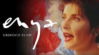 Orinoco Flow – Enya