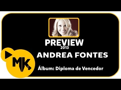Andrea Fontes - PREVIEW EXCLUSIVO do Álbum Diploma de Vencedor - Dezembro 2013