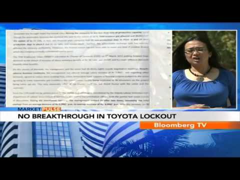 Market Pulse- Toyota Plants Lockout Continues