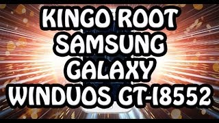 Kingo Root On Galaxy Win GT-I8552 Pt-Br