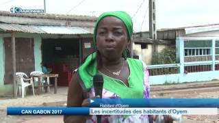 CAN GABON 2017: Les incertitudes des habitants d'Oyem