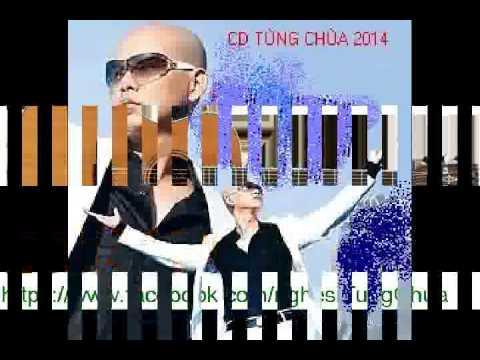 Nhac Che 2014 - Tung Chua và Gau Le Go Bo (HD)
