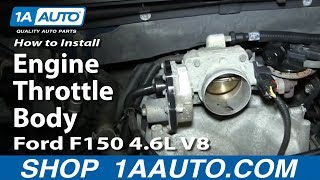 How To Install Replace Engine Throttle Body 2005-06 Ford