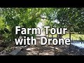 Farm Tour with Drone 2017