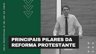Principais pilares da reforma protestante