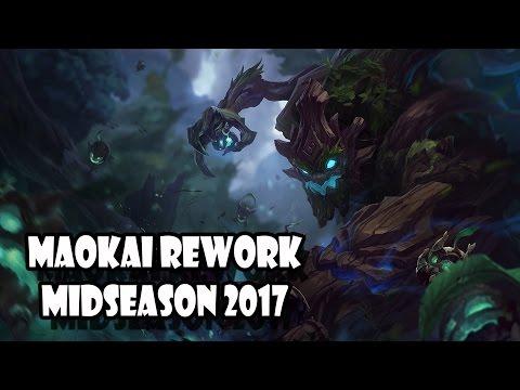 MAOKAI REWORK MIDSEASON 2017 - LRB - Gameplay League of Legends FR