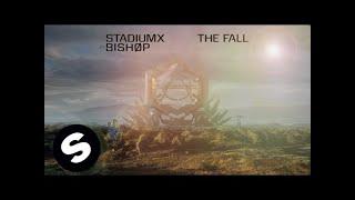 Stadiumx ft. BISHØP - The Fall