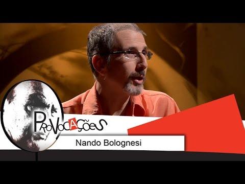 Provocações- Nando Bolognesi