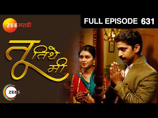 Tu Tithe Mi - Episode 631 - April 03, 2014