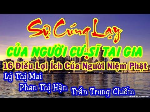 Sự cúng lạy của người cư-sĩ tại gia - Trung Chiếm, Thị Mai, Thị Hận