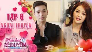 Khúc hát se duyên|tập 6 ngoại truyện: Thanh Trúc chưa thể hẹn hò cùng Văn Đạt vì quá bận rộn