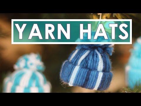 Yarn Hat Holiday Ornaments   Easy DIY Craft