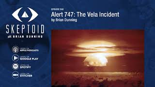 Alert 747: The Vela Incident