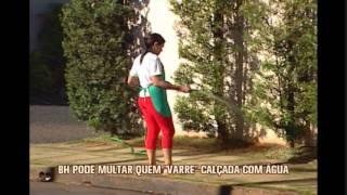 Projeto de lei quer proibir uso de mangueiras para lavar cal�adas em Belo Horizonte