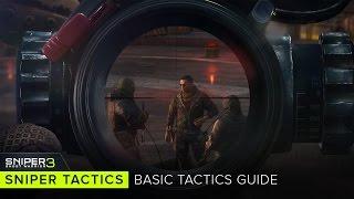 Sniper: Ghost Warrior 3 - Sniper Tactics: Basic Tactics Guide