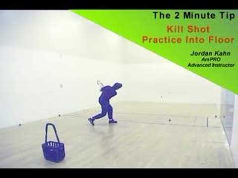 Racquetball 2 Minute Video Tip - Kill Shot Practice