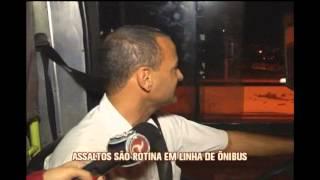 Aassaltos s�o rotina em linha de �nibus PUC S�o Gabriel / Barreiro