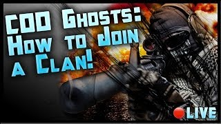 How To Join A Clan In Call Of Duty Ghosts! COD Ghosts