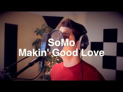 Avant - Makin' Good Love (Rendition) by SoMo
