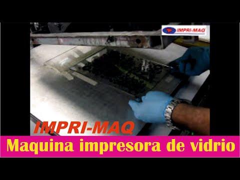 Maquinas de serigrafia semiautomatica imprimiendo vidrio Impri-maq.com.ar