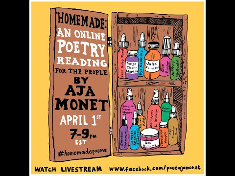 Homemade | Poetic Remedies for the Times (1) Hosted by  Aja Monet