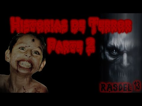 Historias de Terror Capitulo 2 [Loquendo]