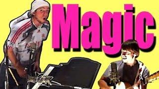 Magic - Walk off the Earth