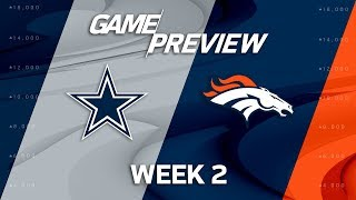 Dallas Cowboys vs. Denver Broncos   Week 2 Game Preview   Move the Sticks
