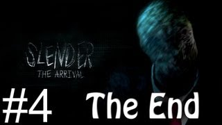 Slender: The Arrival THE END! [4]