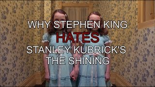 "Why Stephen King Hates Stanley Kubrick's ""The Shining"""