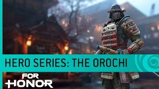 For Honor - The Orochi: Samurai Gameplay Trailer