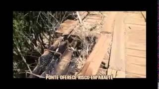 Telespectador denuncia ponte que oferece risco em Abaet�