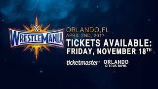 WrestleMania 33 tickets on sale Friday, Nov. 18