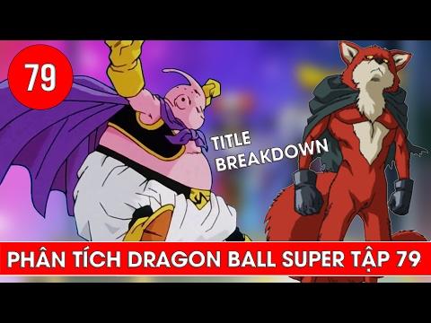 Phân tích Dragon Ball Super tập 79 : Nụ cười của Majin Buu và vũ trụ 9 lộ diện - Title Breakdown