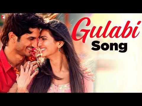 Gulabi - Song - Shuddh Desi Romance - Sushant Singh Rajput & Vaani Kapoor