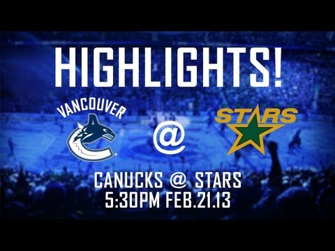 Canucks vs Stars Highlights (Feb. 21, 2013)