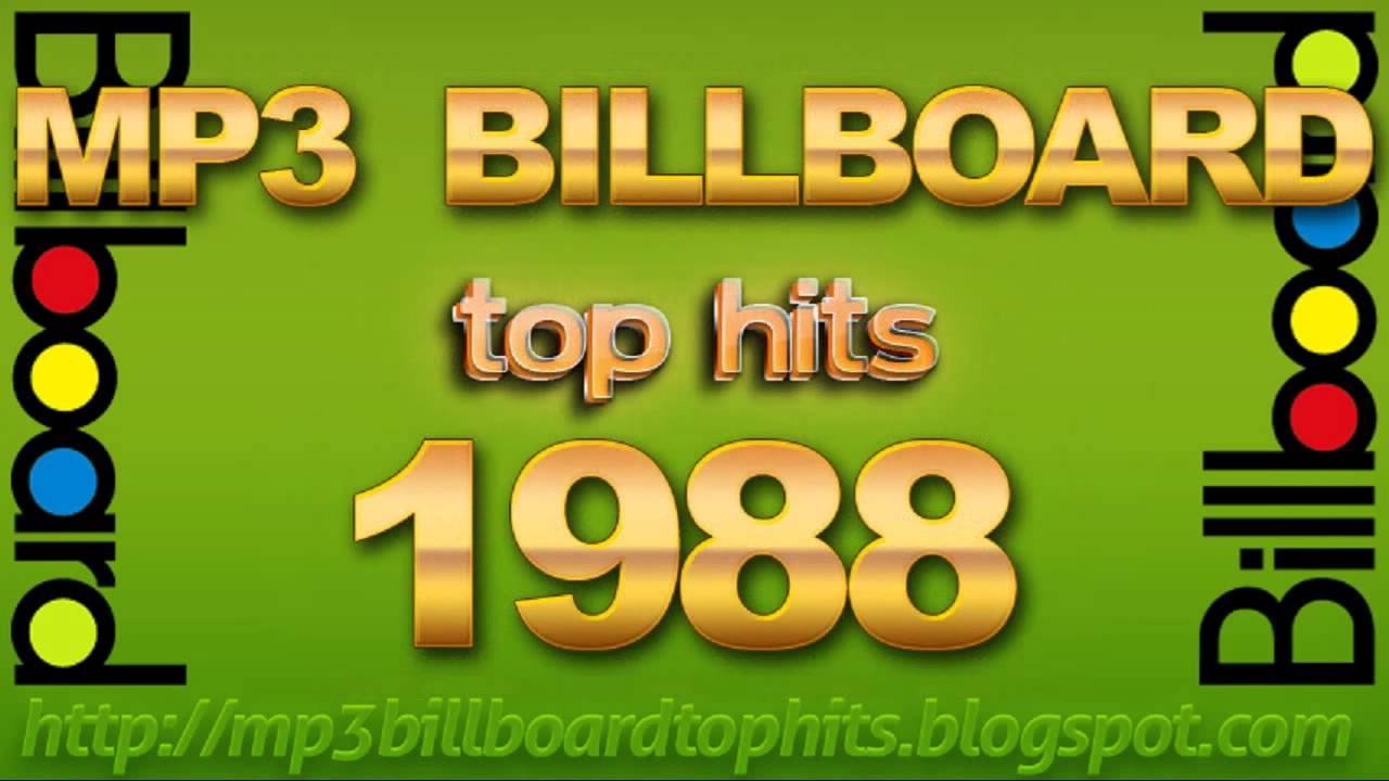 Mp3 billboard 1988 top hits billboard 1988 mp3 youtube for 1988 hit songs
