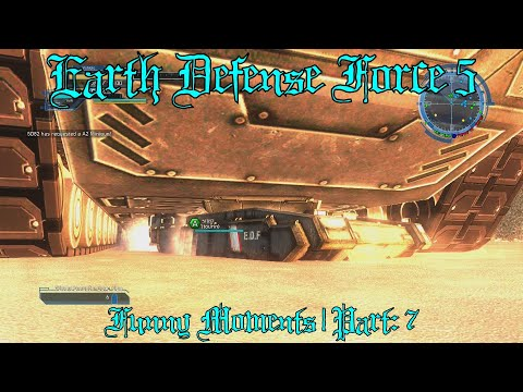 Earth Defense Force 5   Funny Moments Part:7